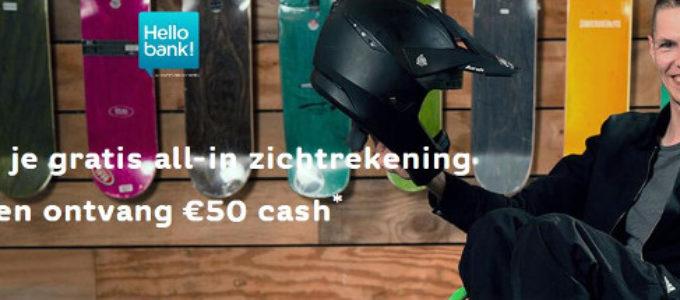 Gratis zichtrekening bij Hello bank! en € 50 cash